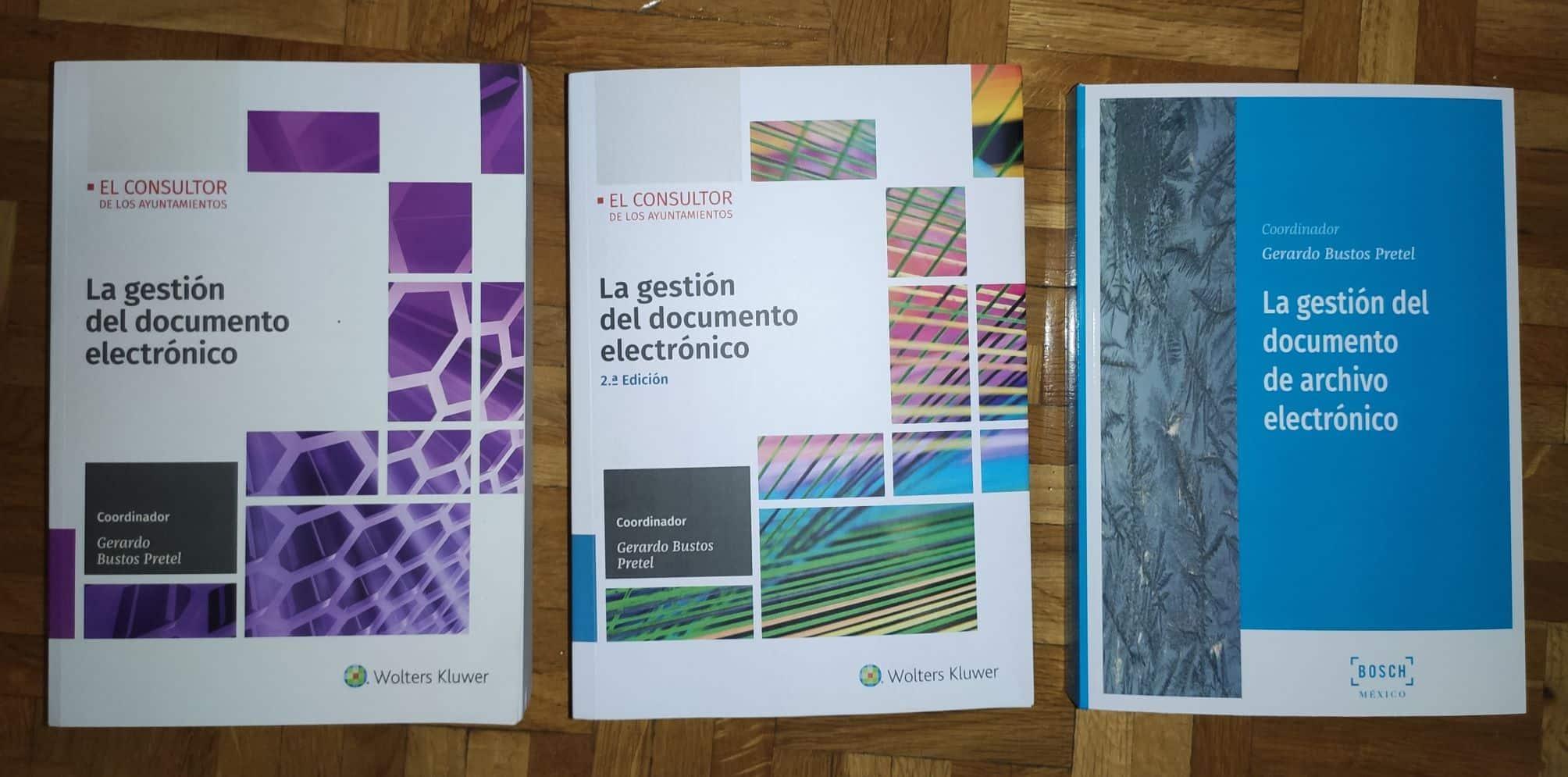 La gestión del documento electrónico: 1ª edición, 2ª edición y edición mexicanan